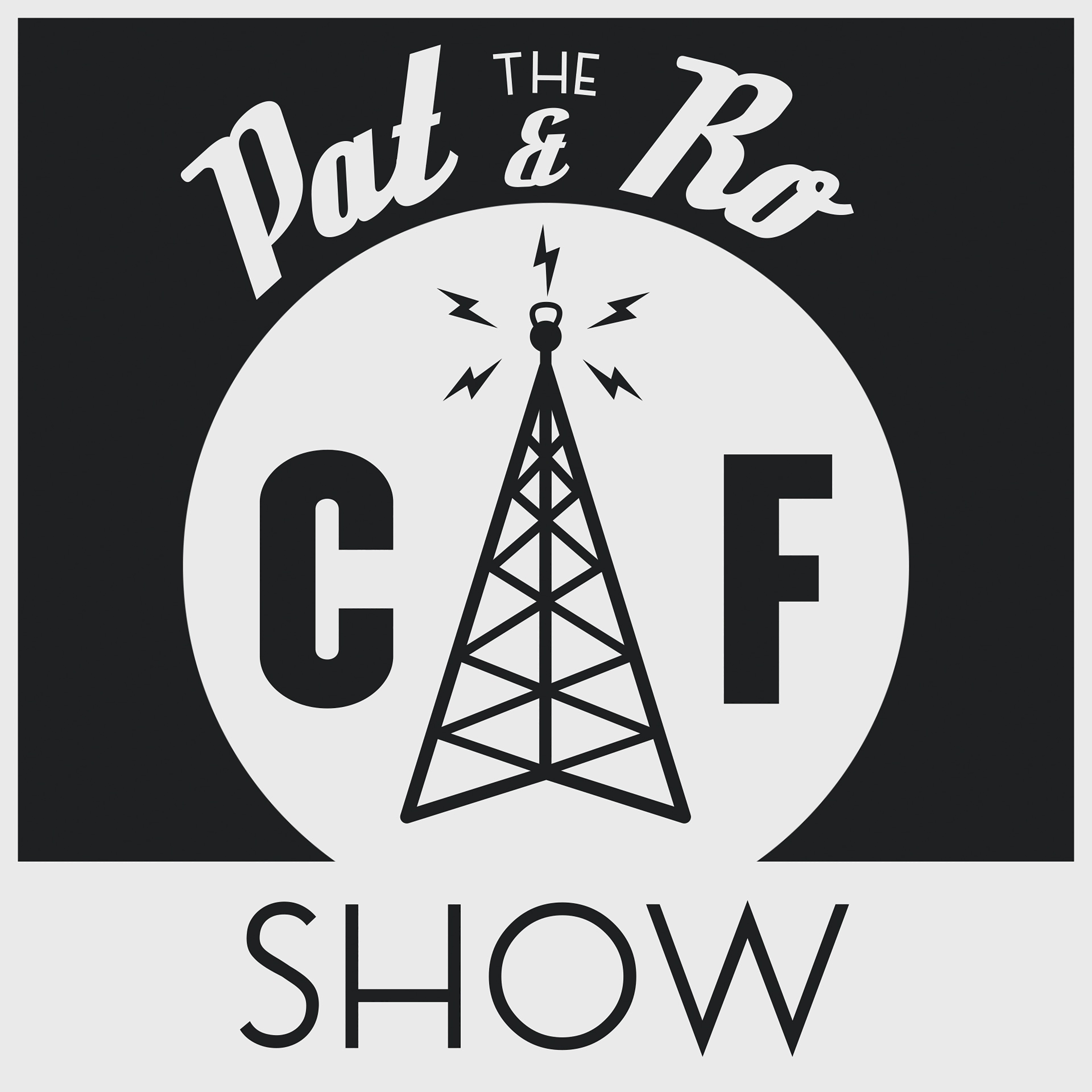 The Pat & Ro Show